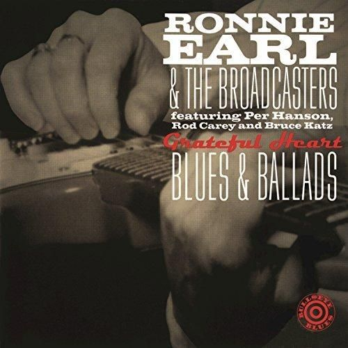 Ronnie Earl And The Broadcasters - Grateful Heart: Blues & Ballads