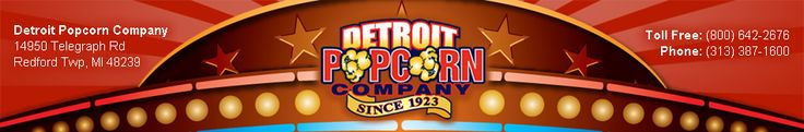 Detroit Popcorn - Popcorn machines, Concession Equipment, Snacks, Gift Items, Frozen Drinks, Concession stand supplies and more...  Operates entirely within MI
