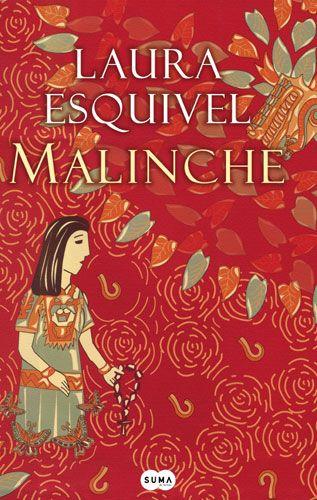 'Malinche' de Laura Esquivel. Novela histórica / Literatura Latinoamericana.