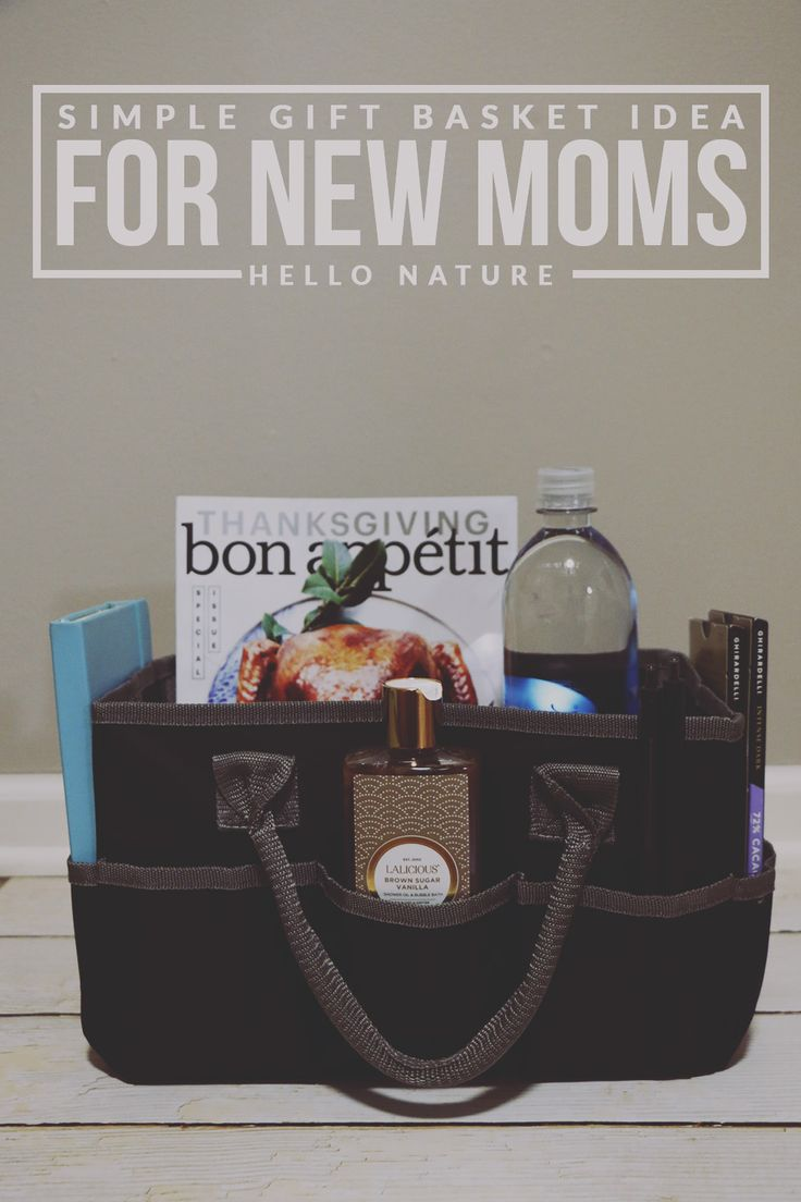 Simple Gift Basket Idea for New Moms | Simple gifts