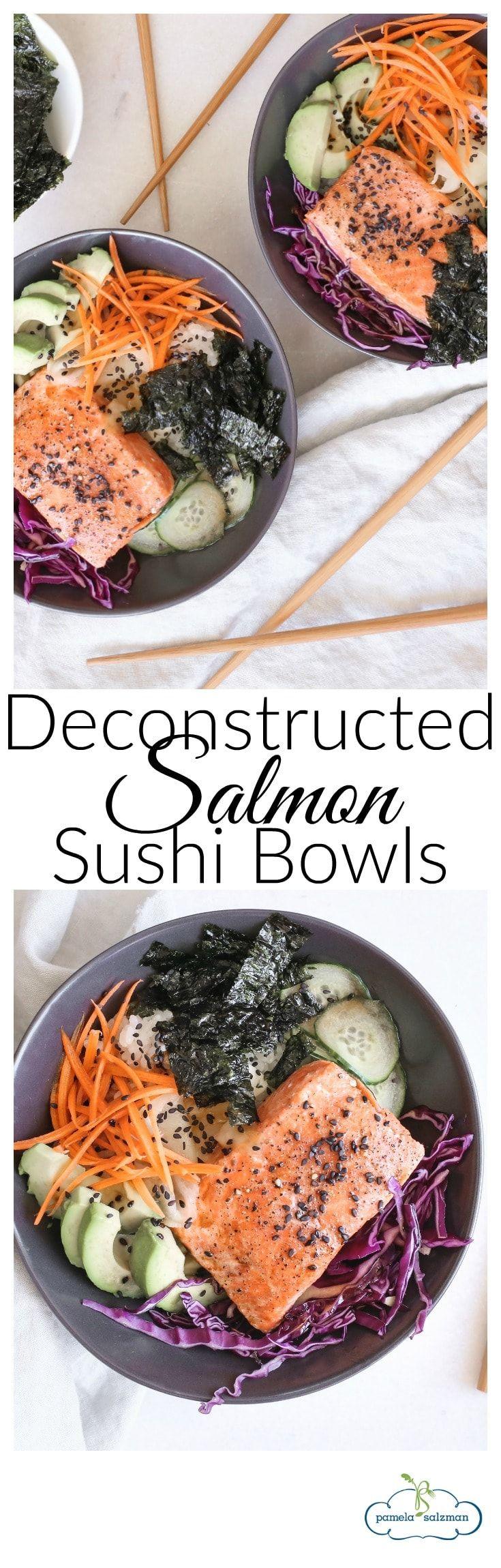Deconstructed Salmon Sushi Bowls  Pamela Salzman