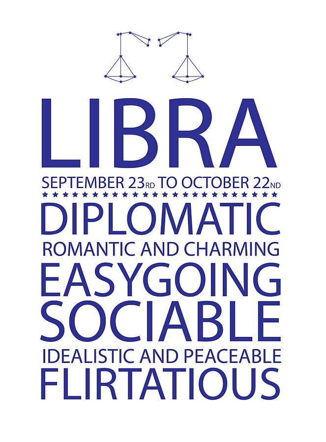 Libra. Diplomatic, romantic and charming, easygoing, sociable, idealistic and peaceable, flirtatious.