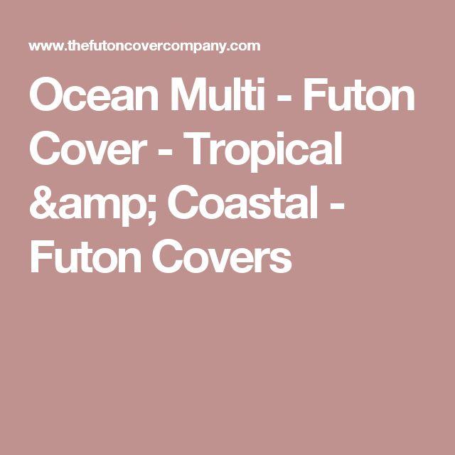 Ocean Multi - Futon Cover - Tropical & Coastal - Futon Covers