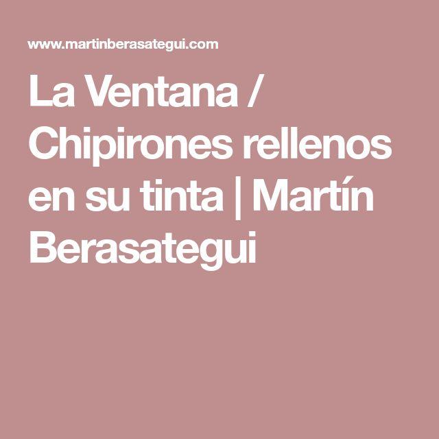 La Ventana / Chipirones rellenos en su tinta | Martín Berasategui