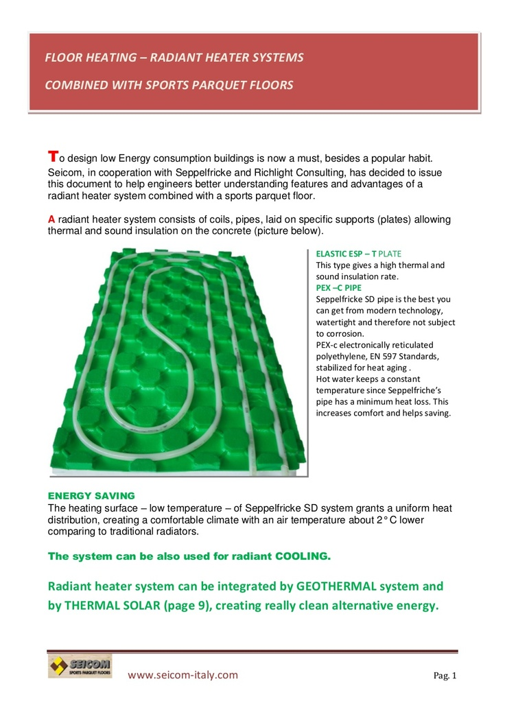 floor-heating-systemsportsparquetfloors by seicom sports parquet floors - pavimenti sportivi parquet via Slideshare