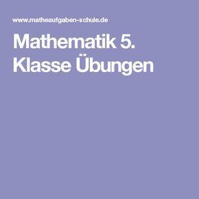 Mathematik 5. Klasse Übungen