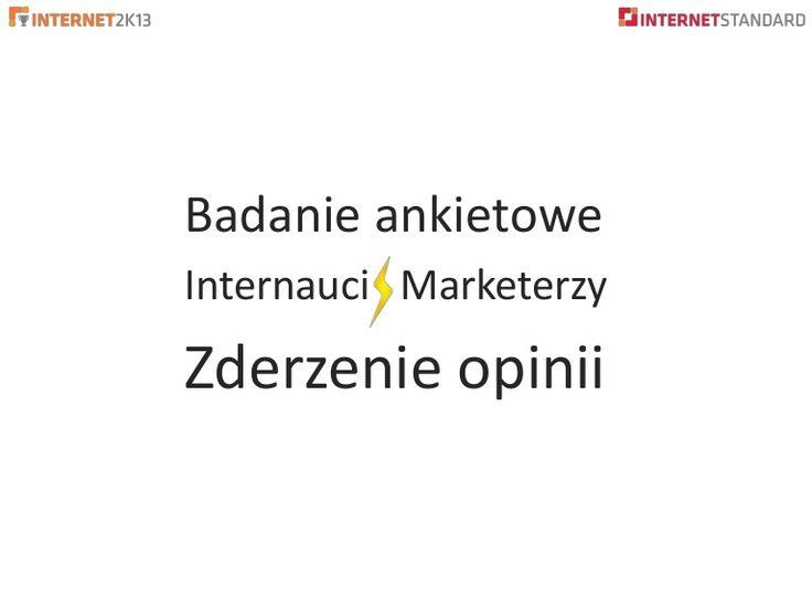 Marketerzy vs. Internauci wykresy ankiety 2K13 by Internet Standard