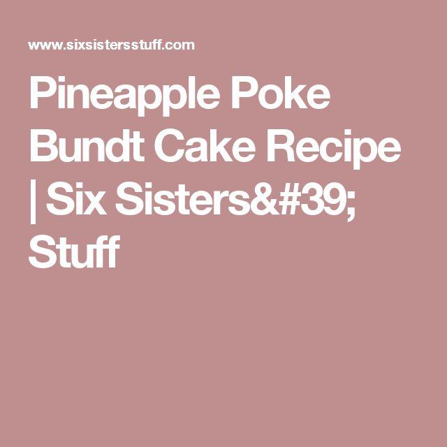 Pineapple Poke Bundt Cake Recipe | Six Sisters' Stuff