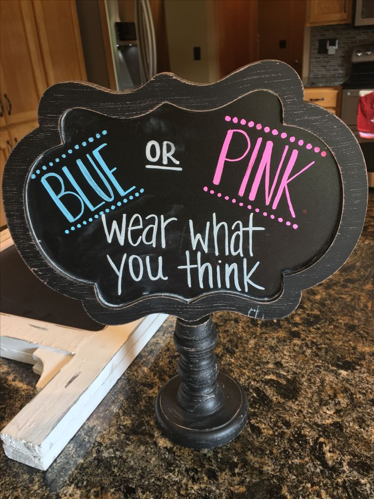 """blue or pink wear what you think"" gender reveal party chalkboard"