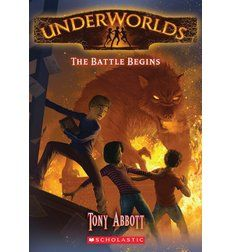 Missy Franklin recommends Underworlds #1: The Battle Begins by Tony Abbott