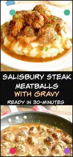 Delicious, Served Over Mashed Potatoes And Gravy 2 Tbsp Olive Oil For The Meatba…