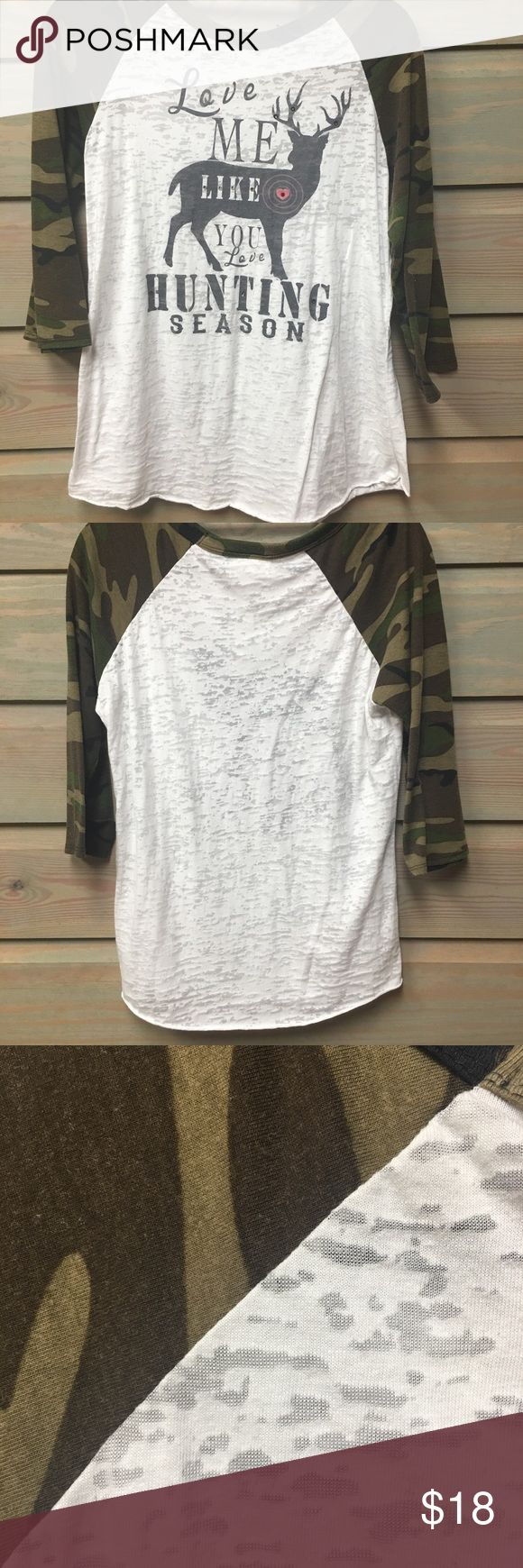 """Love Me Like You Love Hunting Season"" Women's M Crushed White and Camo Baseball Tee ""Love Me Like You Love Hunting Season"" embellished with a few rhinestones as shown. Very feminine. Perfect for a hunter or lady with a man whose a hunter! Tops"