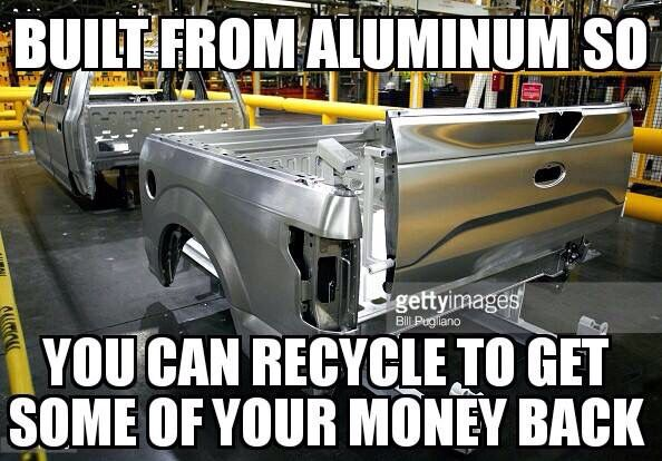 Built from aluminum so you can recycle to get some of your money back.