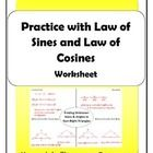 In this resource, students will practice the Law of Sines and Law of Cosines (also known as the Sine Rule and Cosine Rule.) This worksheet includes...