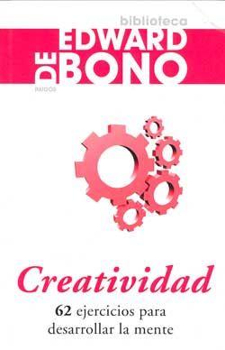 Creatividad. Edward de Bono. Este libro presenta 62 juegos y ejercicios diferentes que logran fomentar la diversidad y el pensamiento lateral.