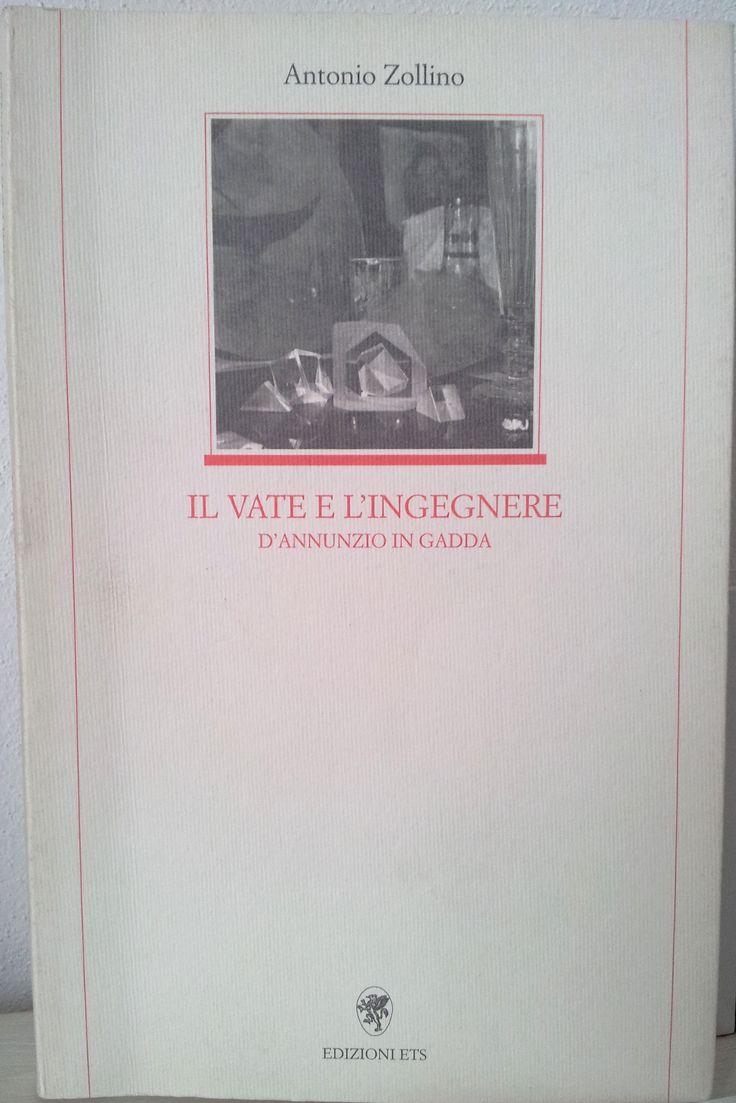 Il Vate e l'Ingegnere. D'Annunzio in Gadda. Antonio Zollino I Utile per imparare nuove tecniche sul ritmo narrativo.