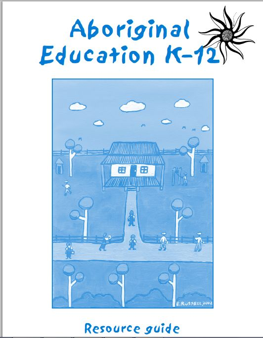 Aboriginal Education K-12 http://www.curriculumsupport.education.nsw.gov.au/schoollibraries/assets/pdf/aboriginalresourceguide.pdf