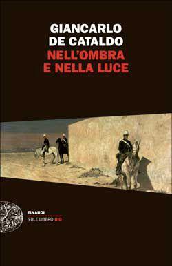 Nell'ombra e nella luce -Giancarlo De Cataldo, Noir, Torino fine '800 Serial killer