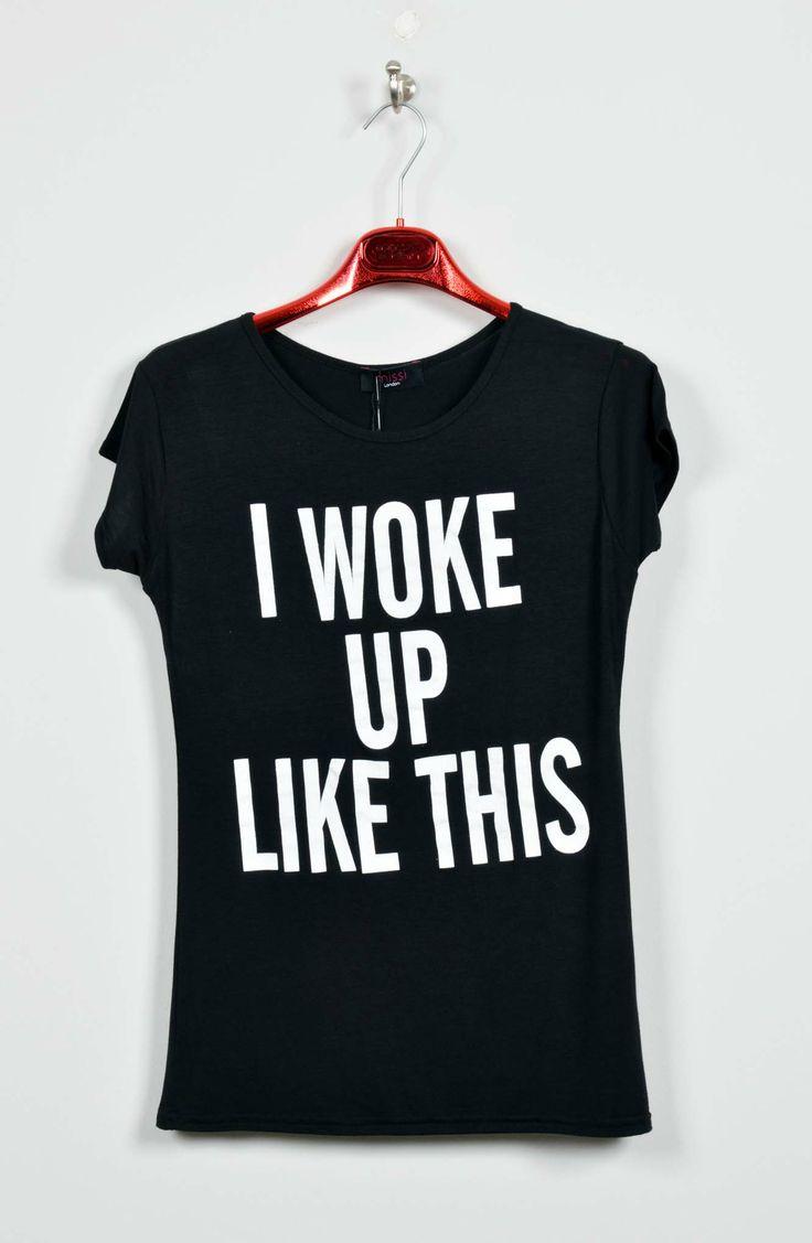 Woke Up T-Shirt