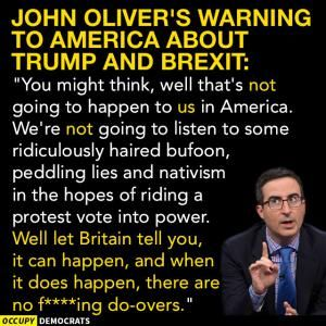 Funny Quotes About Donald Trump by Comedians and Celebrities: John Oliver on Trump and Brexit