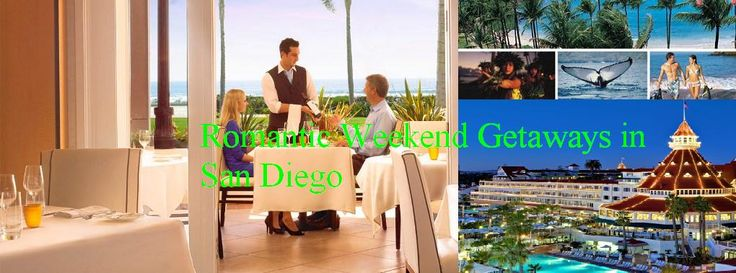 Romantic Weekend Getaways in Sandiego - http://stunningvacationtips.com/romantic-weekend-getaways-in-sandiego/