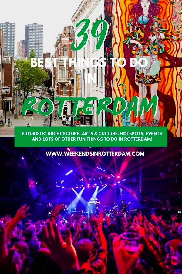 39 Things To Do In Rotterdam Europe Travel Tips European Travel