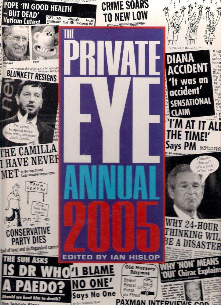 The Private Eye Annual 2005  Hardback Book  Ian Hislop  ~~