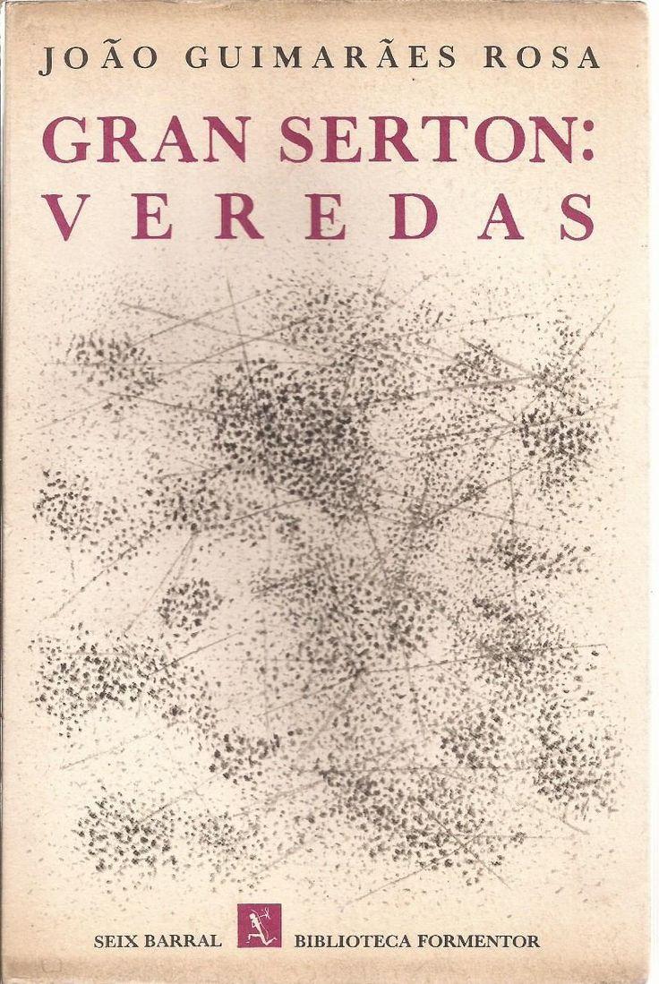 Gran sertón:Veredas-João-Guimarães Rosa primera Edicion