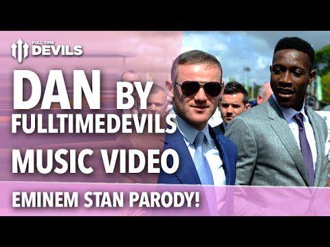 Dan by FullTimeDEVILS   Danny Welbeck/Stan Parody   Manchester United