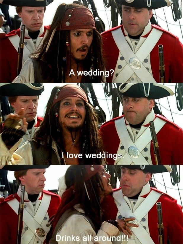 Pirates of the Caribbean: Wedding? I love weddings! Drinks all around!