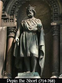 Pepin the Younger (c. 714 – 24 September 768), also known as Pepin the Short, was the King of the Franks from 752 until his death. He was the first of the Carolingians to become King.Succeeding his father as the Mayor of the Palace in 741, Pepin reigned over Francia jointly with his elder brother Carloman.In 741, Pepin married Bertrada of Laon. Her father, Charibert, was the son of Pepin II's brother, Martin of Laon. The first of their 8 children was Charlemagne.