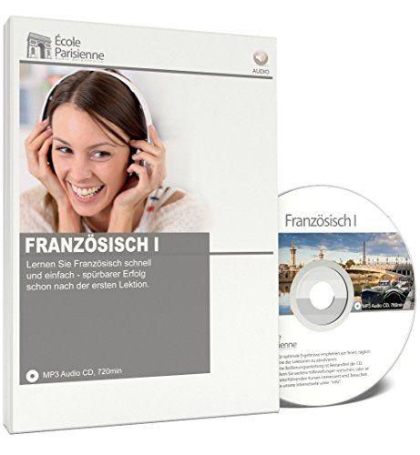 Sprachkurs Französisch I - Schnell und einfach Französisch lernen für Anfänger École Parisienne http://www.amazon.de/dp/B00GWG8ZE4/ref=cm_sw_r_pi_dp_w19dxb08QATPE