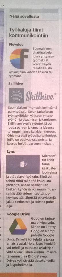 """HS Työelämä, 19.10.2014, """"Uusi teknologia mullistaa työpaikkojen sisäistä viestintää"""", s.D4-D5."""