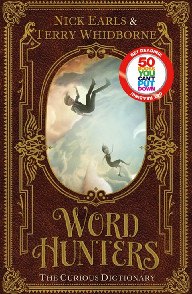 Word Hunters: The Curious Dictionary - Nick Earls and Terry Whidborne