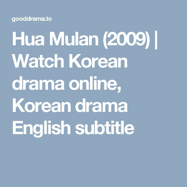 Hua Mulan (2009) | Watch Korean drama online, Korean drama English subtitle