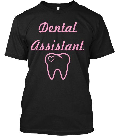 Dental Assistant Black T-Shirt Front