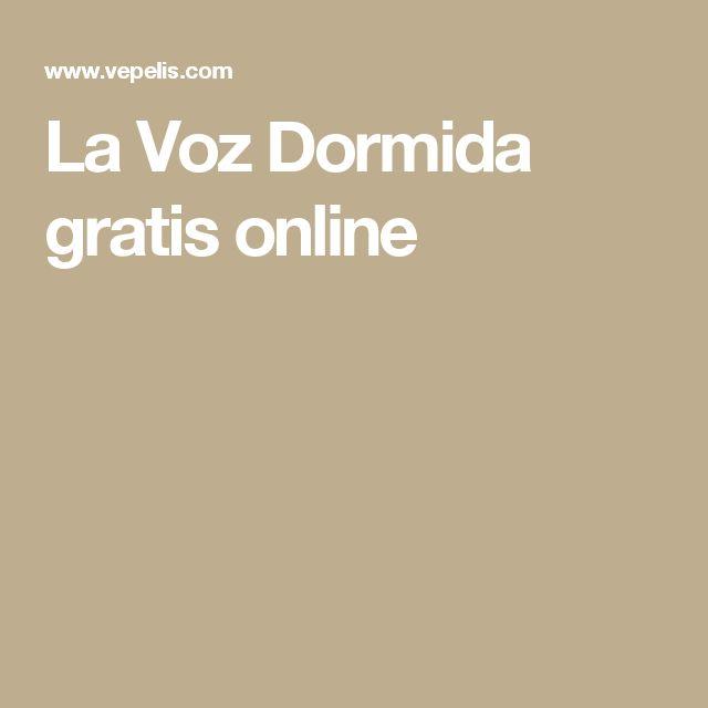 La Voz Dormida gratis online