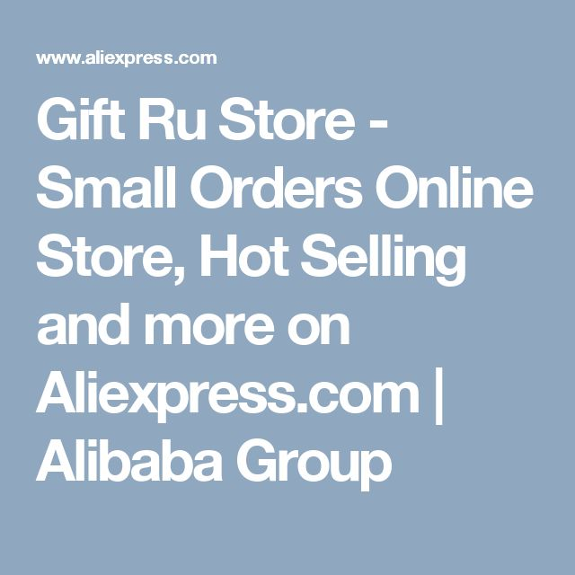 Gift Ru Store - Small Orders Online Store, Hot Selling and more on Aliexpress.com | Alibaba Group