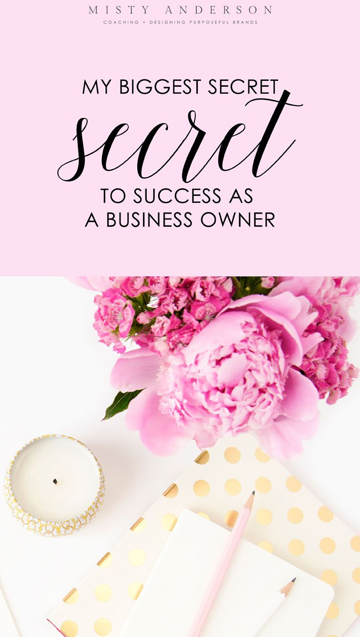 My Biggest Secret To Success As A Small Business Owner Small
