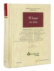 El juego on line / director, Alberto Palomar Olmeda ; prólogo, José Ignacio Cases.  Pamplona : Aranzadi-Thomson Reuters, 2011.  CA/E73 794 .