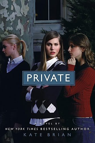 Private by Kate Brian (Private #1)