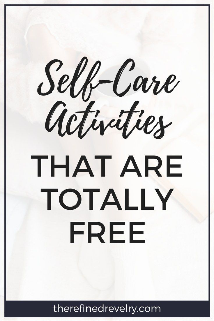 Self-Care Activities That Are Totally Free - If you need self-care ideas, this post is for you. Here are some self-care activities that are totally FREE! | Self Improvement, Personal Development