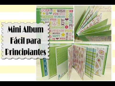 TUTORIAL Mini Album fácil para principiantes - Scrapbook DIY | Luisa Pap...