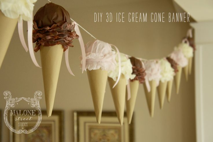 Malone Street Studios   live like you're lucky – DIY 3D Paper Ice Cream Cone Banner