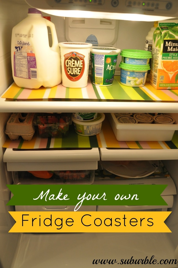 Use placemats to make your own fridge coasters (liners). Cheap and easy!