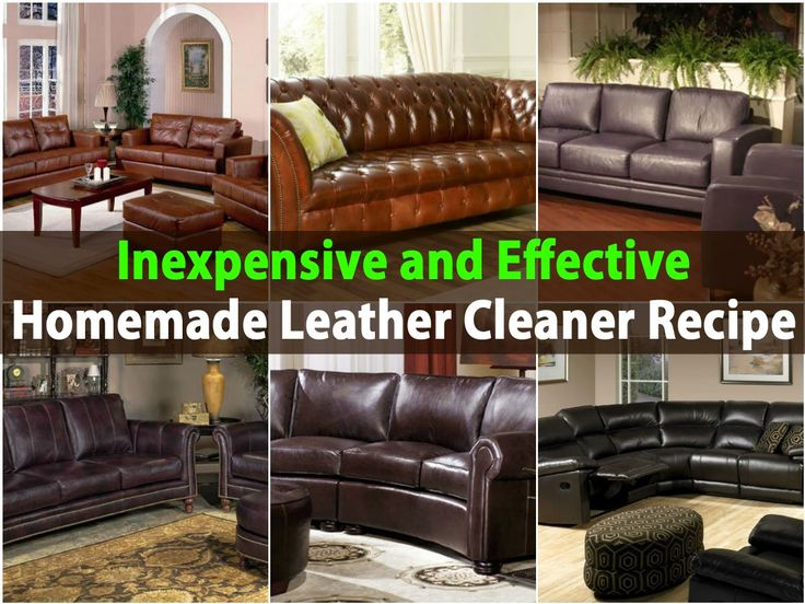 Homemade Leather Furniture Conditioner #26: If You Have Leather Furniture You Probably Already Know How Difficult It Can Be To Keep U0026middot; Homemade Cleaning ...