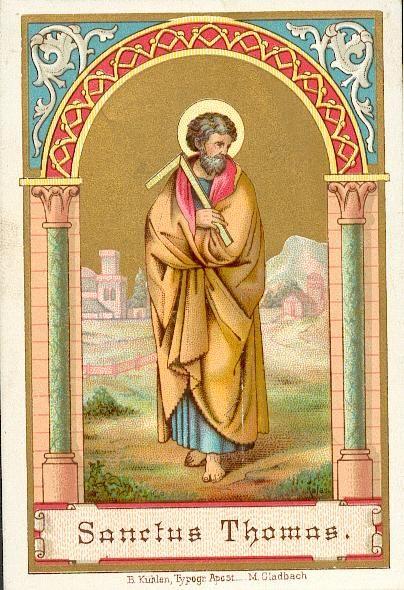 """3 juli: St. Thomas, apostel en martelaar (overleden in 72). Bekend uit het Joh.evangelie (20,24-29),  als ongelovige Thomas. Sprak eerste geloofsbelijdenis uit: """"Mijn Heer, mijn God"""". Apostel van India; christenen in India heten daarom Thomaschristenen. Werkte als missionaris èn als timmerman. Werd vermoord met een speer door plaatselijke priesters. Relieken ook in Ortona, Italië. Thomas is patroonheilige van India, timmerlieden, architecten en blinden."""
