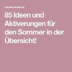 85 Ideen Und Aktiverungen Für Den Sommer In Der Übersicht!