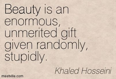Beauty is an enormous, unmerited gift given randomly, stupidly - Google Search