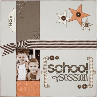 """""""School Is Now In Session"""" scrapbooking page. #CTMH #scrapbooking"""